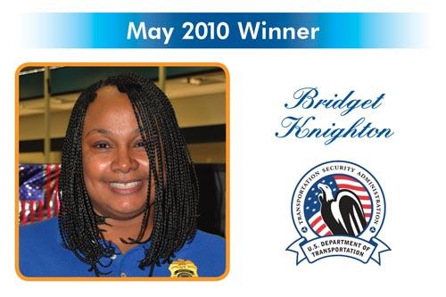 Congratulations to the Reward and Recognition winner for July 2010 - Bridget Knighton - TSA