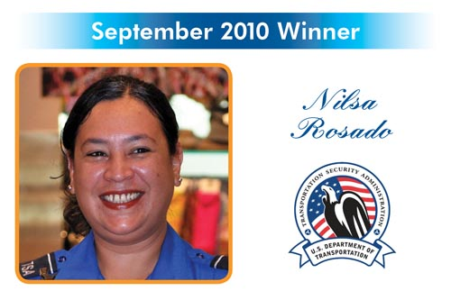 Congratulations to the Reward and Recognition winner for September 2010 - Nilsa Rosado - TSA