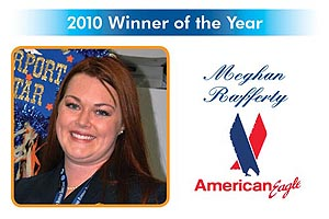 Congratulations to Meghan Rafferty, from American Eagle, Employee of the Year 2010