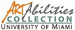 The ArtAbilities Collection - University of Miami