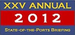 XXV Annual State of the Ports Briefing